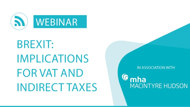 Brexit: Implications for VAT and Indirect Taxes