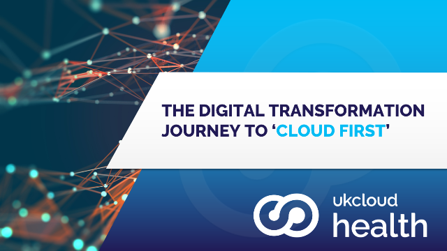 The digital transformation journey to 'Cloud First'