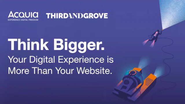 Think Bigger: Your Digital Experience is More Than Your Website