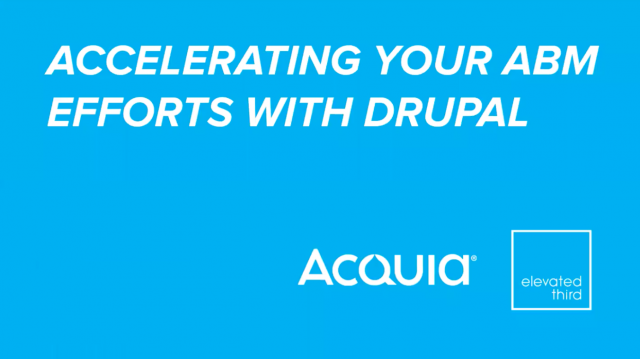Accelerate Your ABM Efforts with Drupal