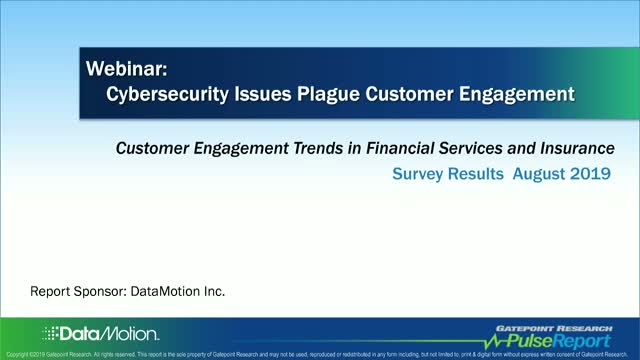2019 Survey Results: Cybersecurity Issues Plague Customer Engagement