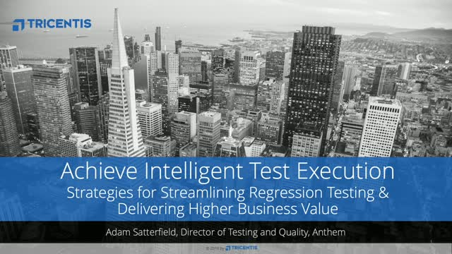 How to Achieve Intelligent Test Execution