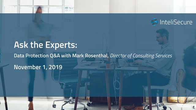 Ask the Experts: Data Protection Q&A with Mark Rosenthal