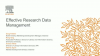 Effective Research Data Management
