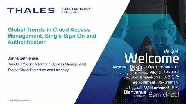 Global Trends in Cloud Access Management, Single Sign On & Authentication
