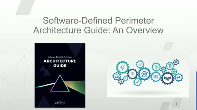 Software Defined Perimeter Architecture Guide