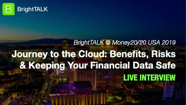 Journey to the Cloud: Benefits, Risks & Keeping Your Financial Data Safe