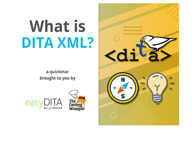 [Quickinar] What is DITA XML?