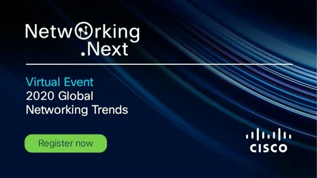 Networking.Next Virtual Event: 2020 Global Networking Trends