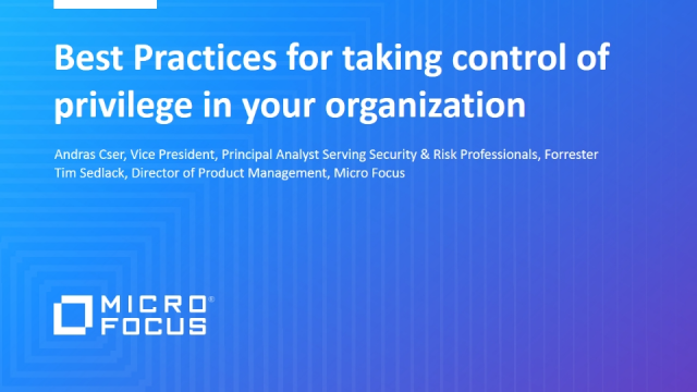 Best Practices for taking control of privilege in your organization