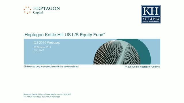 Kettle Hill US L/S Equity Fund Q3 2019 Webcast