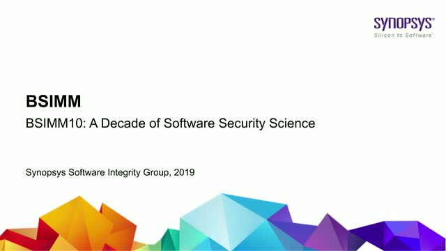 BSIMM10: A Decade of Software Security Science