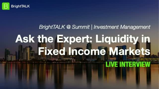 Ask the Expert: Liquidity in Fixed Income Markets