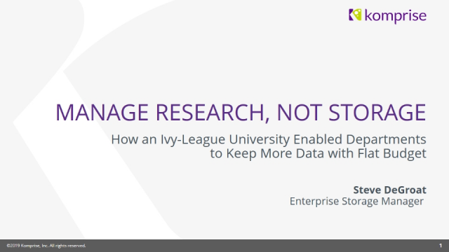 Manage Research, Not Storage with Komprise