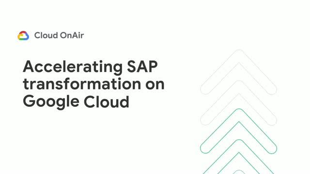 Accelerating SAP Transformation on Google Cloud