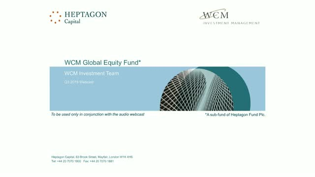 WCM Global Equity Fund Q3 2019 Webcast