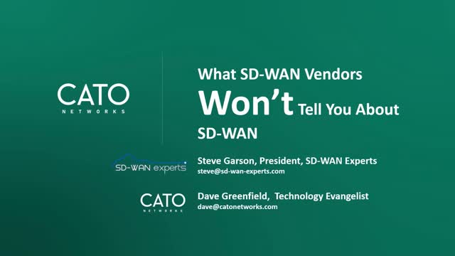 What SD-WAN Vendors Won't Tell You About SD-WAN