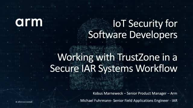 IoT Security for Software Developers: Using TrustZone in a Secure IAR Workflow