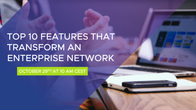 Top 10 SD-WAN Features that Transform an Enterprise Network