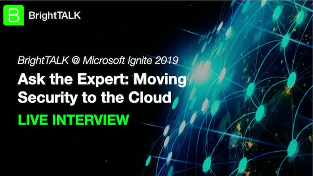 Ask the Expert: Moving Security to the Cloud