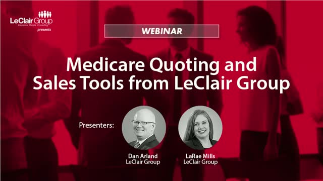 Medicare quoting and sales tools from LeClair Group