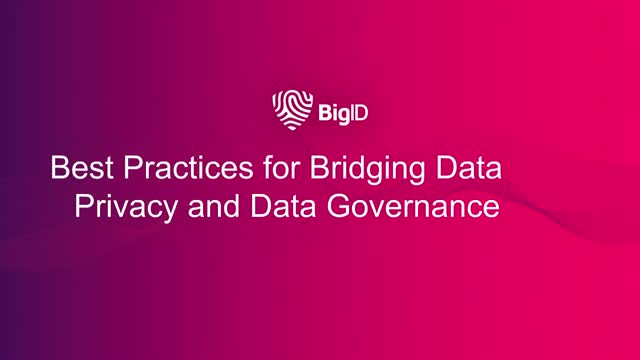 Best Practices for Bridging Data Privacy and Data Governance