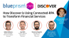 How Discover is Using Connected-RPA to Transform Financial Services