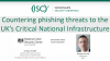 Countering Phishing Threats to The UK's Critical National Infrastructure