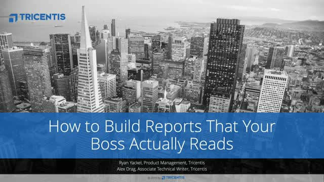 How to Build Reports That Your Boss Actually Reads