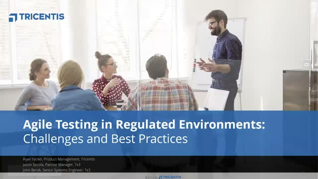 Agile Testing in Regulated Environments: Challenges and Best Practices