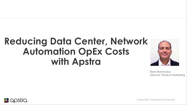 How to Reduce Data Center Network Automation OpEx Costs with Apstra