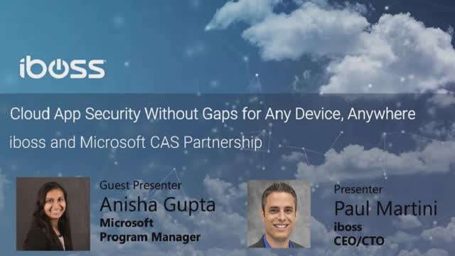 Cloud App Security Without Gaps for Any Device, Anywhere