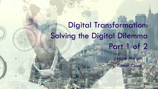 Digital Transformation: Solving the Digital Dilemma