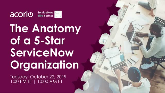 The Anatomy of a 5-Star ServiceNow Organization