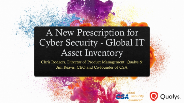A New Prescription for Cyber Security - Global IT Asset Inventory