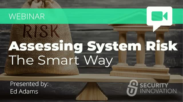 Assessing System Risk the Smart Way
