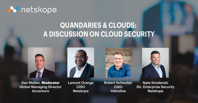 Quandaries and Clouds: A Panel Discussion on Cloud Security