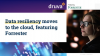 Data resiliency moves to the cloud, featuring Forrester