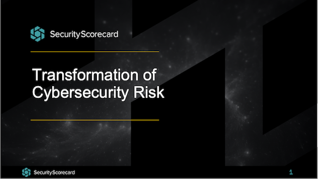 Transformation of Cybersecurity Risk