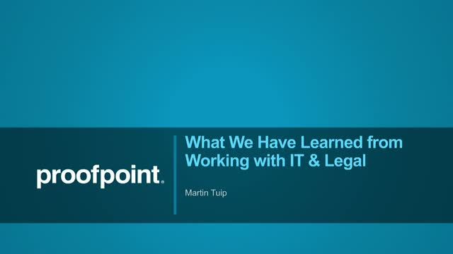 What We Have Learned from Working with IT & Legal