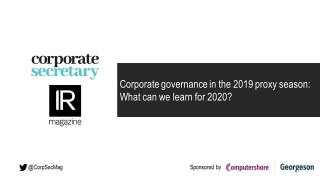 Corporate governance in the 2019 proxy season: What can we learn for 2020?