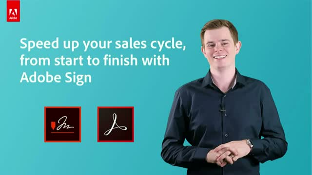 Speed up your sales cycle from start to finish with Adobe Sign