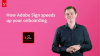 How Adobe Sign speeds up your onboarding