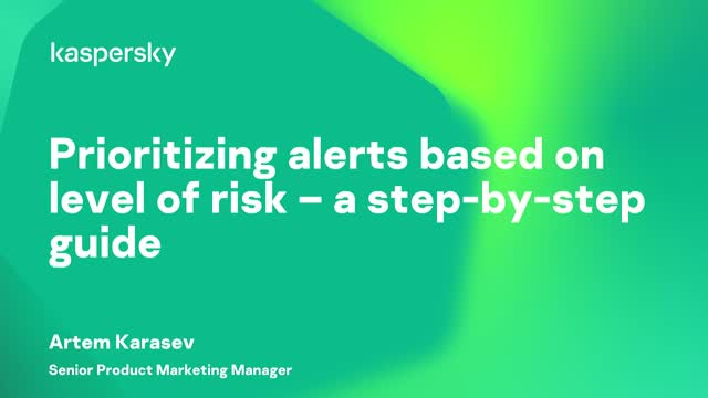 Prioritizing alerts based on level of risk – a step-by-step guide