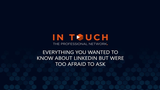 Everything You Wanted to Know About LinkedIn But Were too Afraid to Ask