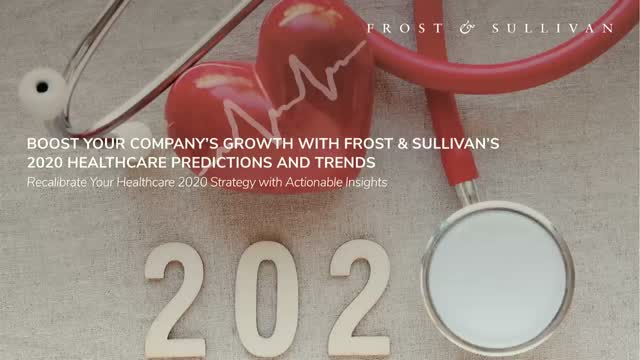 Boost Your Company's Growth with Frost & Sullivan's 2020 Healthcare Predictions