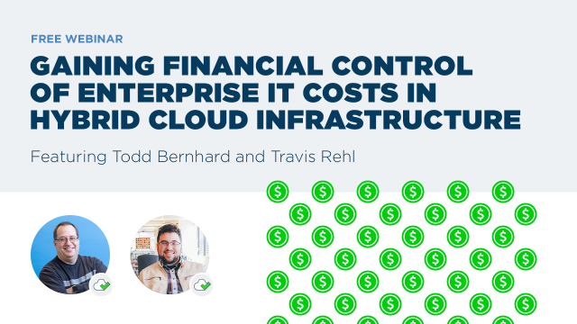 Gaining Financial Control of Enterprise IT Costs in Hybrid Cloud Infrastructure