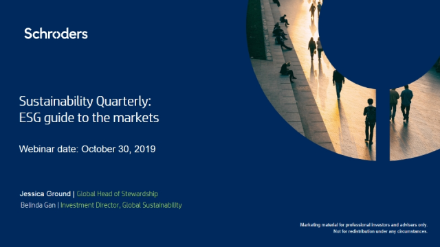 Sustainability Quarterly: Schroders ESG guide to the markets