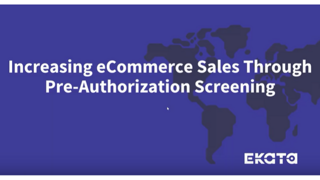 Increasing eCommerce Sales Through Pre-Authorization Screening