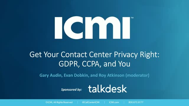 Get Your Contact Center Privacy Right: GDPR, CCPA, and You